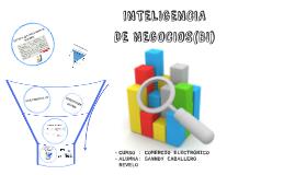 INTELIGENCIA DE NEGOCIOS (BI)