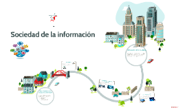 Copy of Sociedad de la información