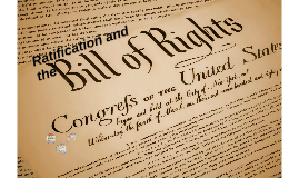 C2S5: Ratification and the Bill of Rights