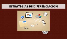 Copy of ESTRATEGIAS DE DIFERENCIACION