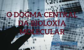 O dogma central da bioloxía molecular