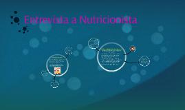 Entrevista a Nutricionista