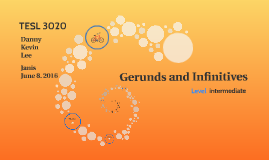 Copy of Copy of Gerunds and Infinitive