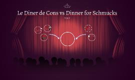 Le Diner de Cons vs Dinner for Schmucks