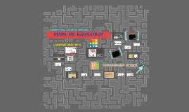 >> LABORATORIO N°6 - DIGITALES I: MAPA DE KARNAUGH >>