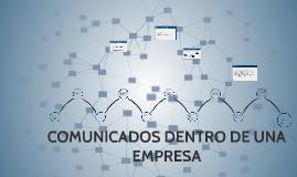 Copy of COMUNICADOS DENTRO DE UNA EMPRESA
