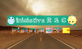Copy of Iniciativa R & C