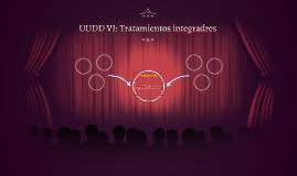 UUDD VI Tratamientos integradres