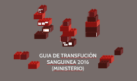 GUIA DE TRANSFUCIÓN SANGUINEA 2018 (MINISTERIO)