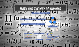 Copy of Math: A Way of Knowing