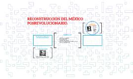 RECONSTRUCCIÓN POSREVOLUCUINARIA