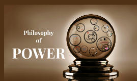Philosophy of Power