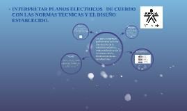 INTERPRETE PLANOS ELECTRICOS DE CUERDO CON LAS NORMAS Y EL D