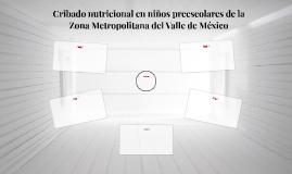Cribado nutricional en niños preescolares de la Zona Metropo
