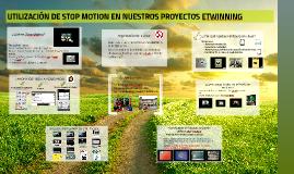 UTILIZACIÓN DE STOP MOTION