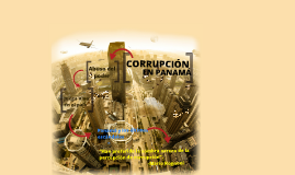 Copy of CORRUPCION EN PANAMA