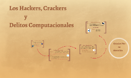 Los Hackers y  Crackers