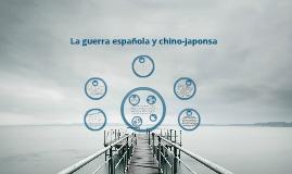La guerra española y chino-japonesa