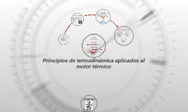 Principios de termodinámica aplicados al motor de combustión