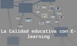 Copy of  La Calidad educativa con E-