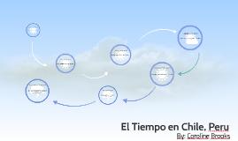 Copy of Copy of El Tiempo en Chile, Peru