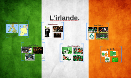 L'irlande.