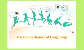 biomechanics of long jump essay Biomechanical analysis of long jump movement for the optimization of the technical action valerio tegon1, nicola petrone2, enrico lazzarin3 1 biomechanics area.