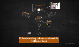 El Feminicidio y la intervención de la ONU en el Perú