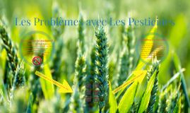 Les Problèmes avec Les Pesticides