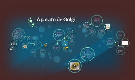 Copy of Aparato de Golgi.