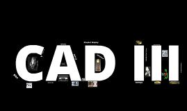 CAD III Final