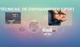 Copy of TÉCNICAS  DE ESPOSAMIENTO (UPDF)
