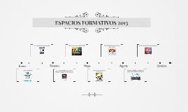 Espacios Formativos 2015