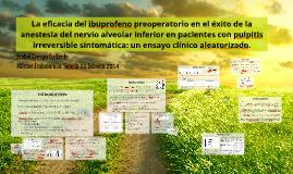 Copy of La eficacia del ibuprofeno preoperatorios en el éxito de blo