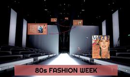 80S FASHION WEEK