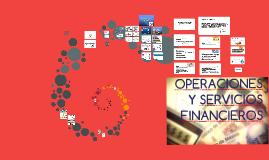 OPERACIONES Y SERVICIOS FINANCIEROS