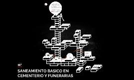 SANEAMIENTO BASICO EN CEMENTERIO Y FUNERARIAS