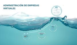 ADMINISTRACION DE EMPRESAS VIRTUALES