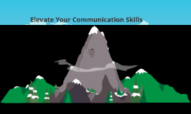 Elevating Your Communication Skills