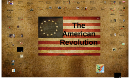Copy of The American Revolution