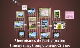 Mecanismos de Participación Ciudadana y Competencias Cívicas