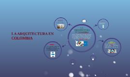 LA ARQUITECTURA TI EN COLOMBIA