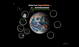 Copy of American Expansionism