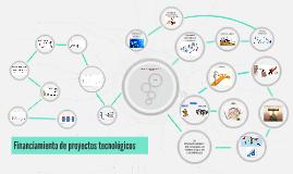 Copy of Financiación de proyectos tecnologicos
