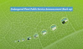 Endangered Plant Public Service Announcement