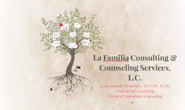La Familia Consulting & Counseling Services, L.C.