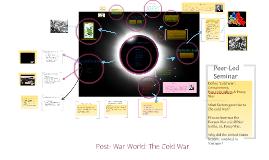 Post- War World: The Cold War