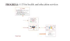 PROGRESA: CCT for health, nutrition and education