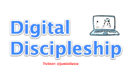 Digital Discipleship Educ8 Conference