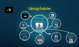 Liderazgo Evolutivo